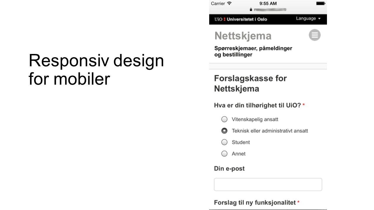 Responsiv design for mobiler