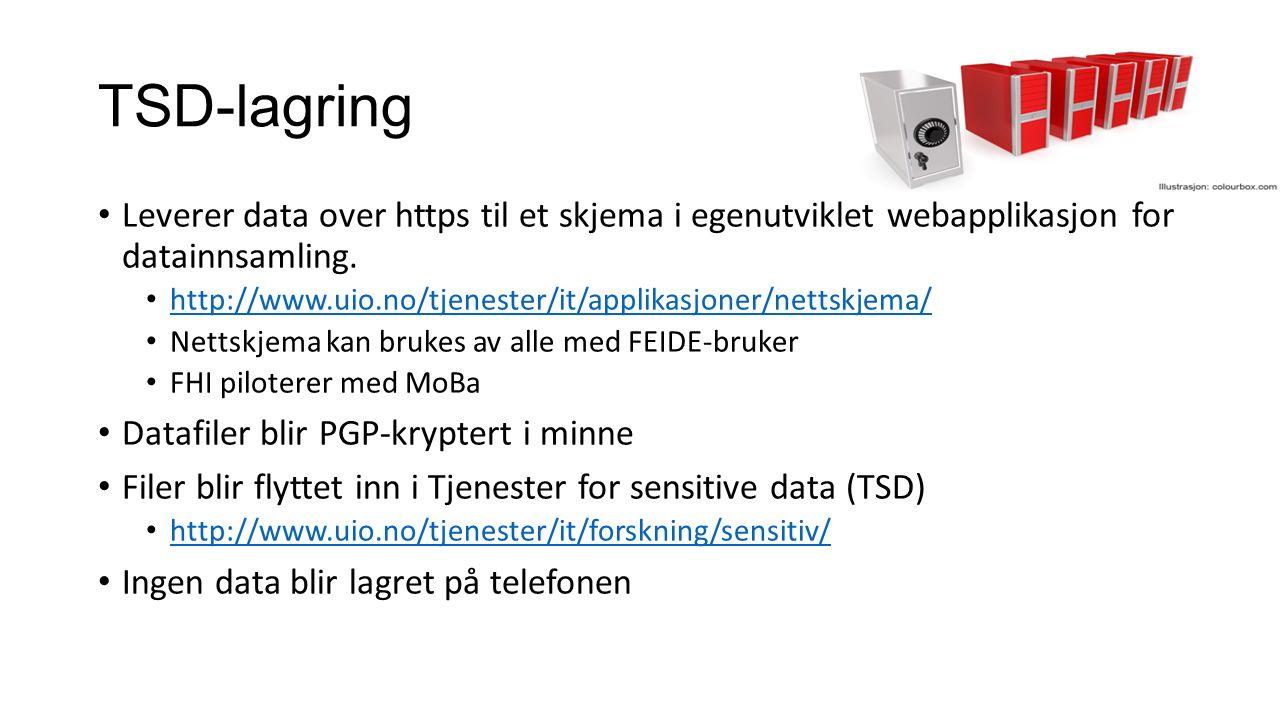 TSD-lagring Leverer data over https til et skjema i egenutviklet webapplikasjon for datainnsamling. http://www.uio.no/tjenester/it/applikasjoner/netts