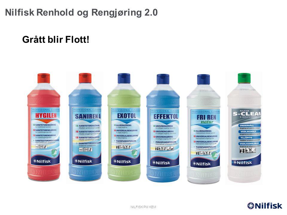 Nilfisk Renhold og Rengjøring 2.0 Grått blir Flott! NILFISK PM KEM