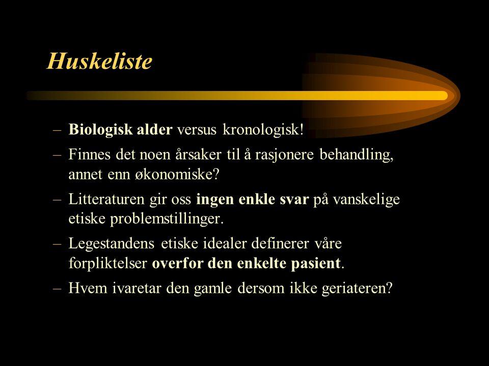19 Huskeliste –Biologisk alder versus kronologisk.