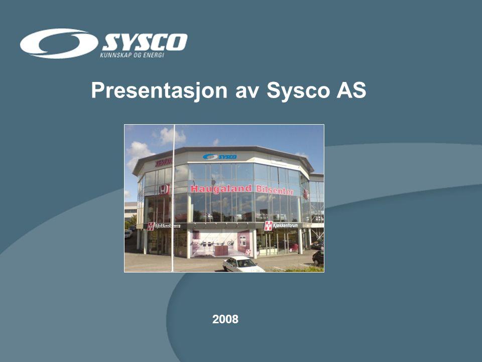 Presentasjon av Sysco AS 2008