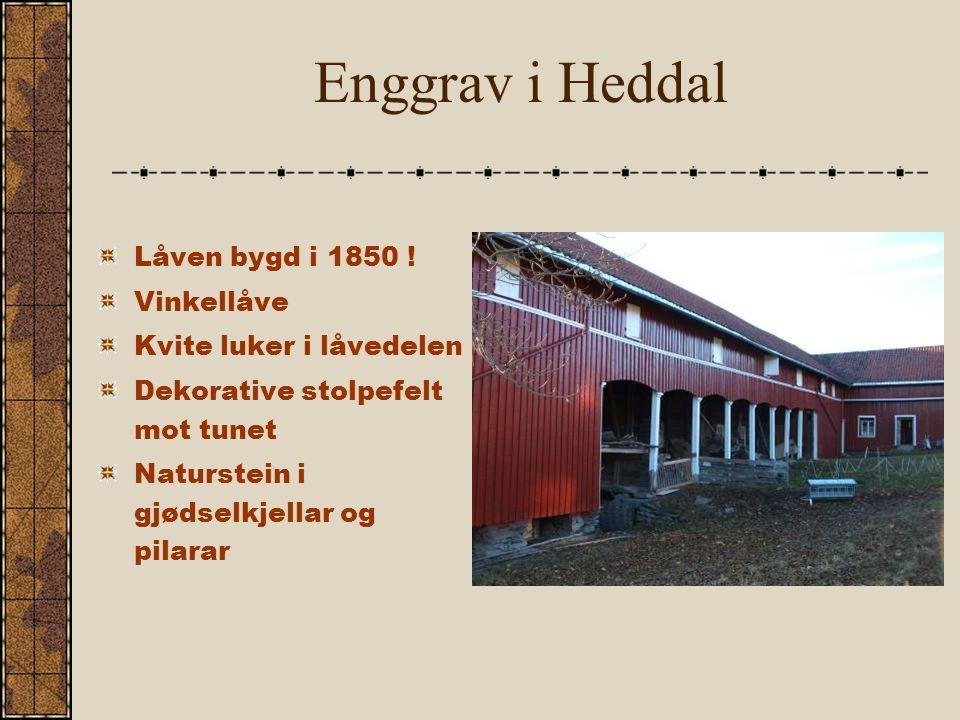 Enggrav i Heddal Låven bygd i 1850 .