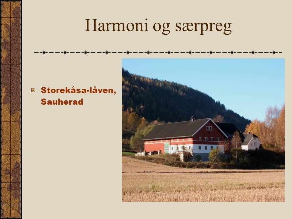 Harmoni og særpreg Storekåsa-låven, Sauherad