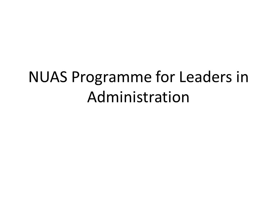 NUAS Programme for Leaders in Administration