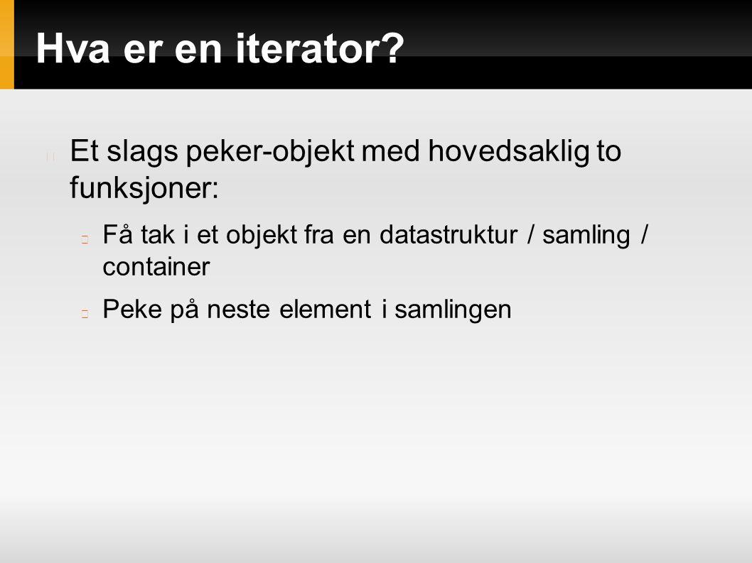 Hva er en iterator.