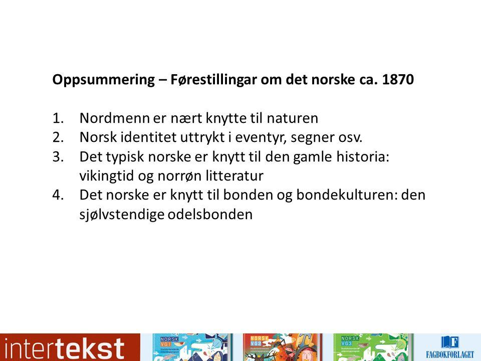 Oppsummering – Førestillingar om det norske ca.