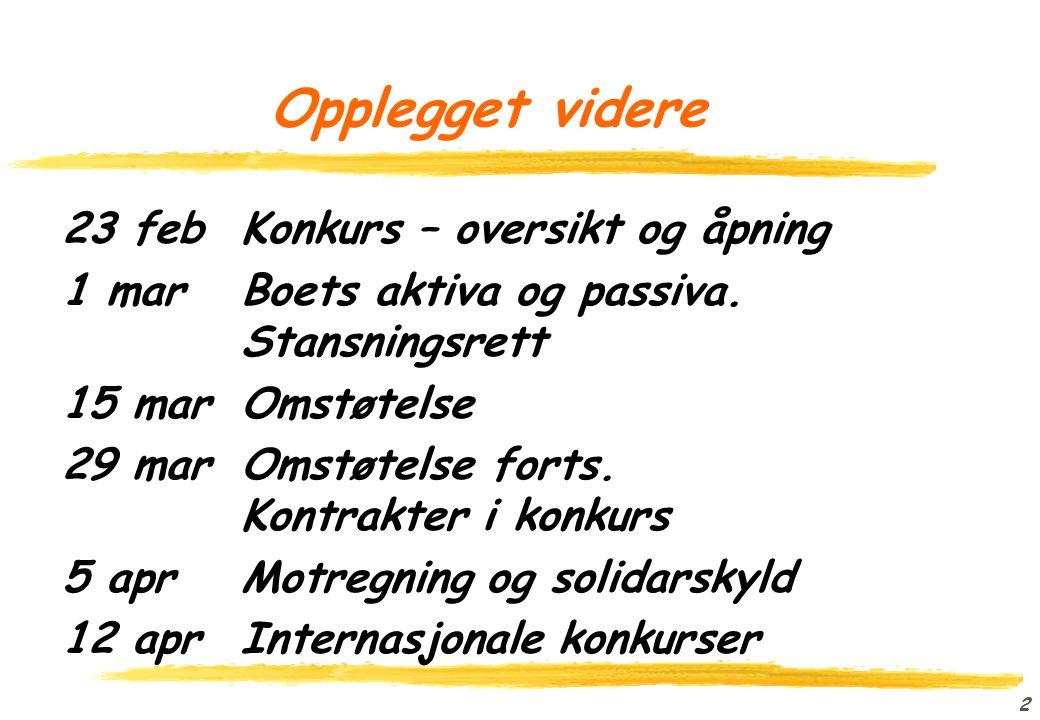 1 Konkursrett (JUS 5860) oProfessor Erik Røsæg oNordisk institutt for sjørett oerik.rosag@jus.uio.no o2285 9752 ofolk.uio.no/erikro