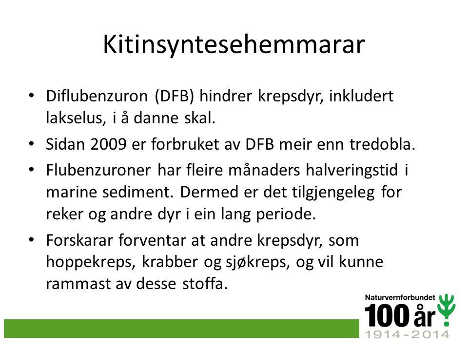 Kitinsyntesehemmarar Diflubenzuron (DFB) hindrer krepsdyr, inkludert lakselus, i å danne skal.