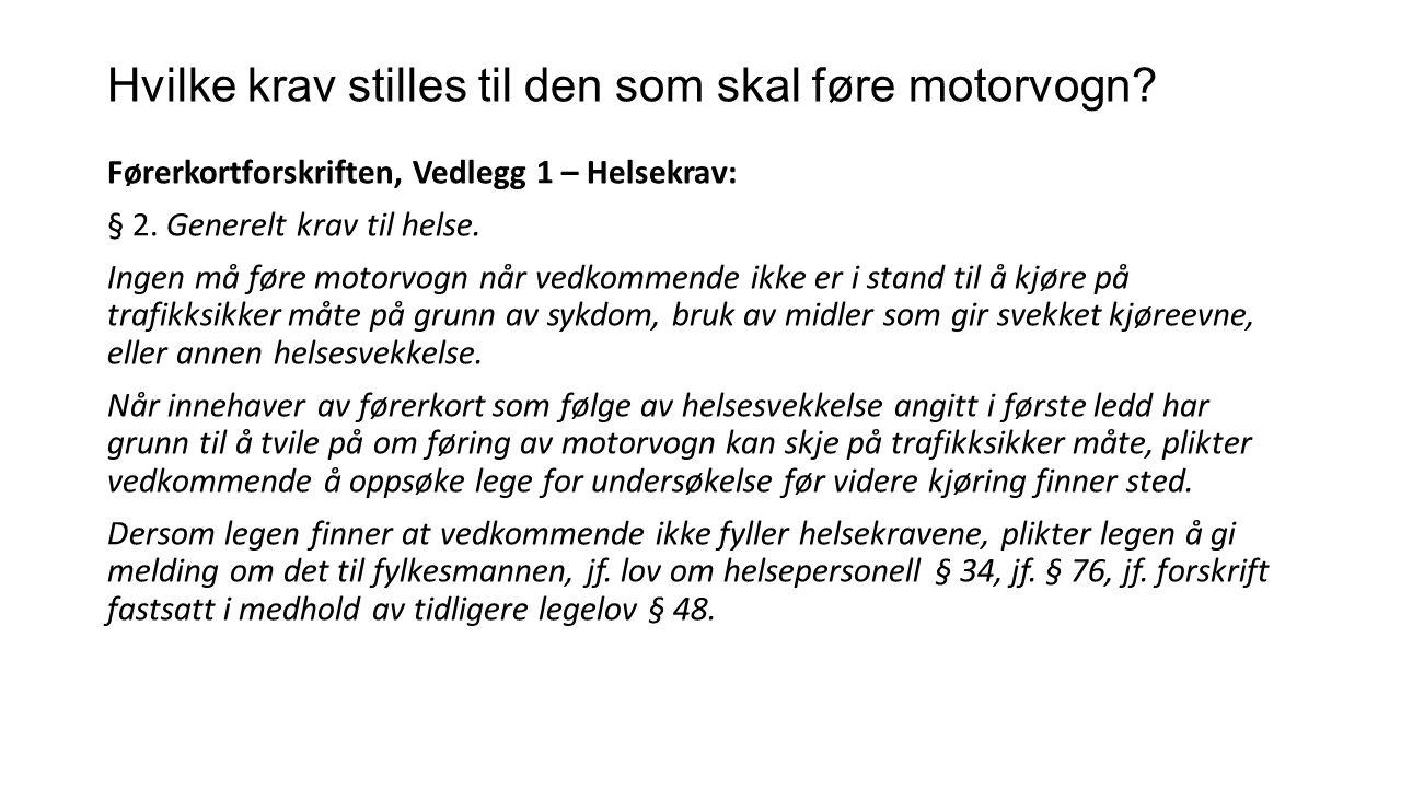 Hvilke virkemidler har politiet.Vegtrafikkloven: § 34.