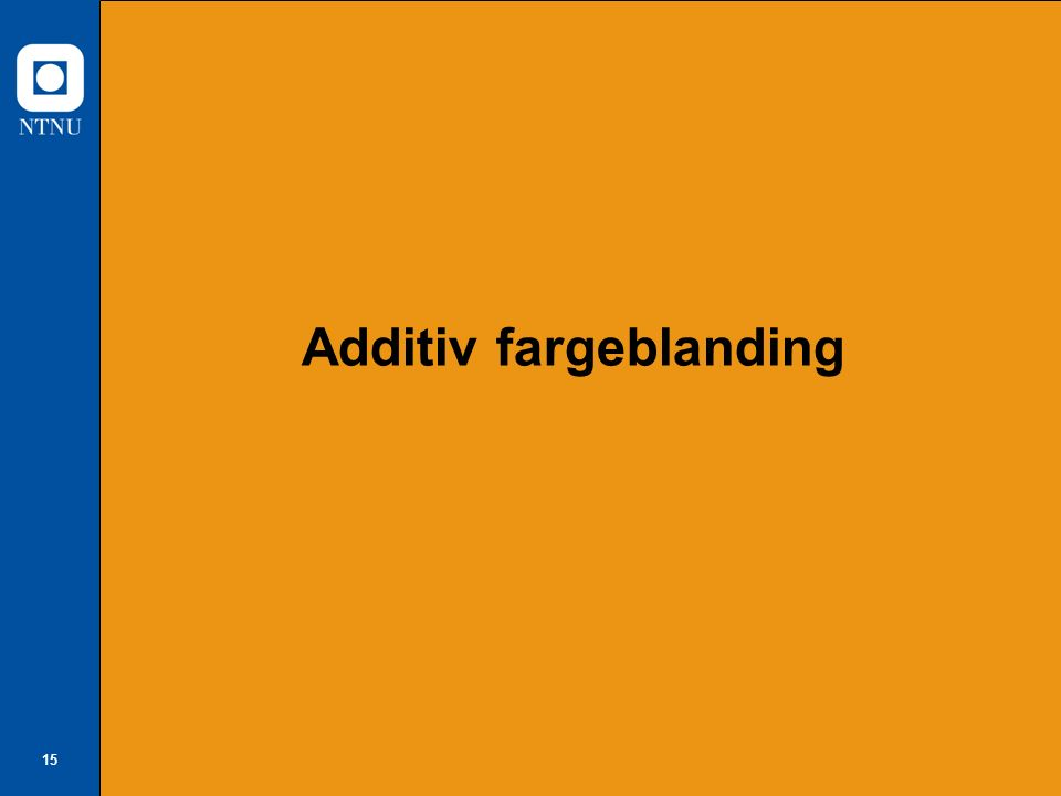 15 Additiv fargeblanding