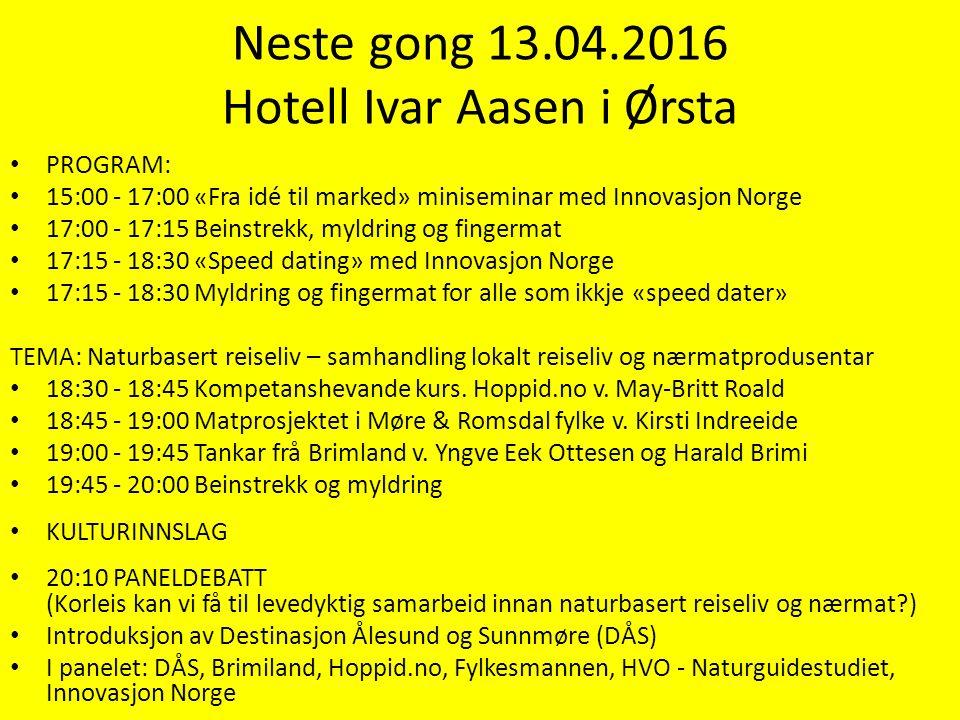 PROGRAM: 15:00 - 17:00 «Fra idé til marked» miniseminar med Innovasjon Norge 17:00 - 17:15 Beinstrekk, myldring og fingermat 17:15 - 18:30 «Speed dati