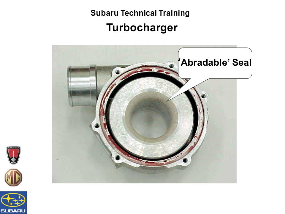 Subaru Technical Training Turbocharger 'Abradable' Seal