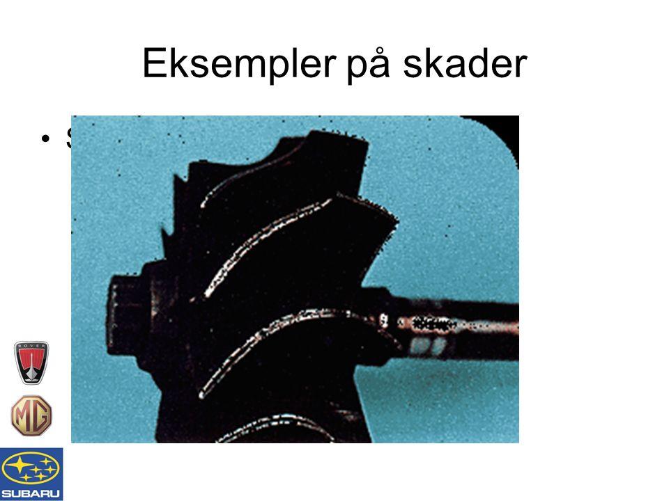 Eksempler på skader Slitte turbinblader