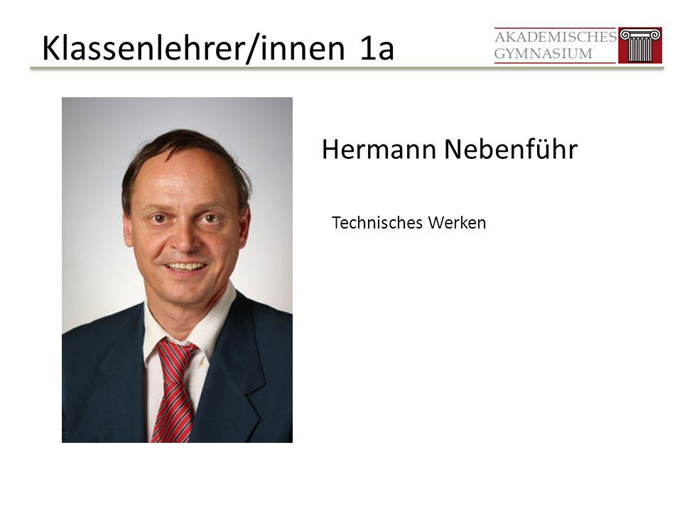 Klassenlehrer/innen 1a Hermann Nebenführ Technisches Werken