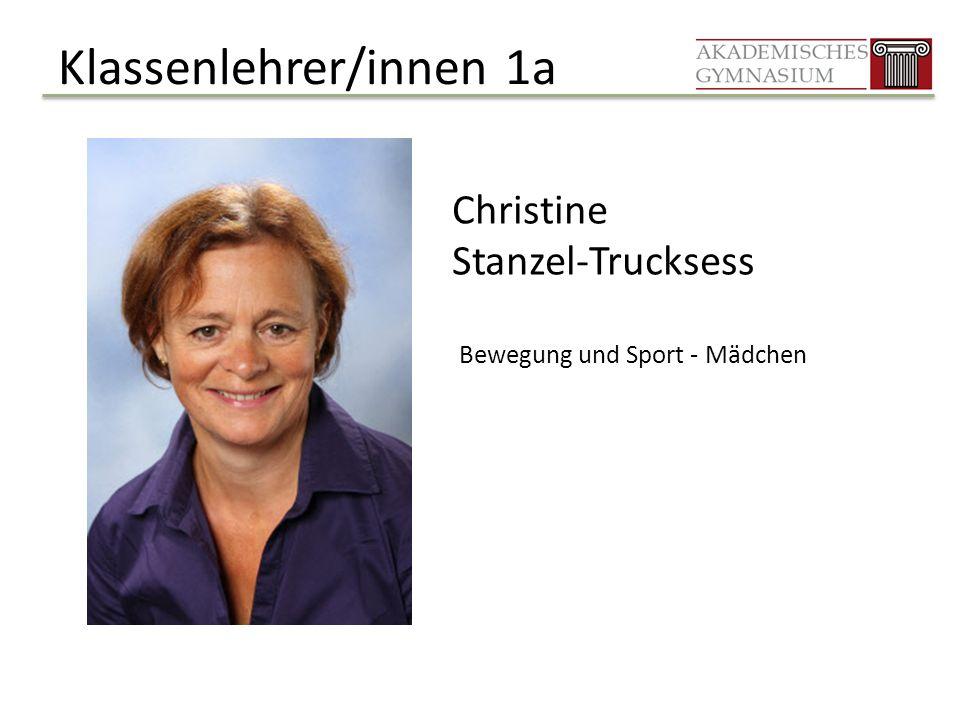 Klassenlehrer/innen 1a Christine Stanzel-Trucksess Bewegung und Sport - Mädchen