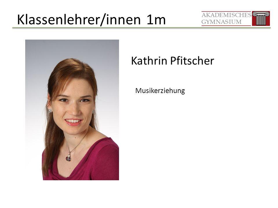 Klassenlehrer/innen 1m Kathrin Pfitscher Musikerziehung