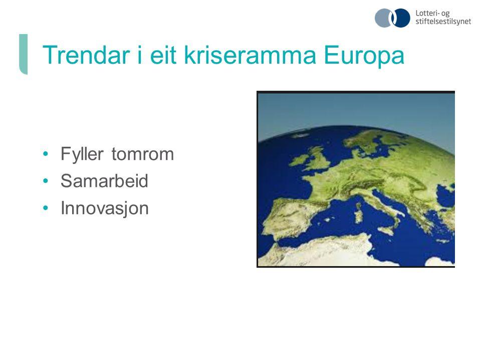 Fyller tomrom Samarbeid Innovasjon Trendar i eit kriseramma Europa