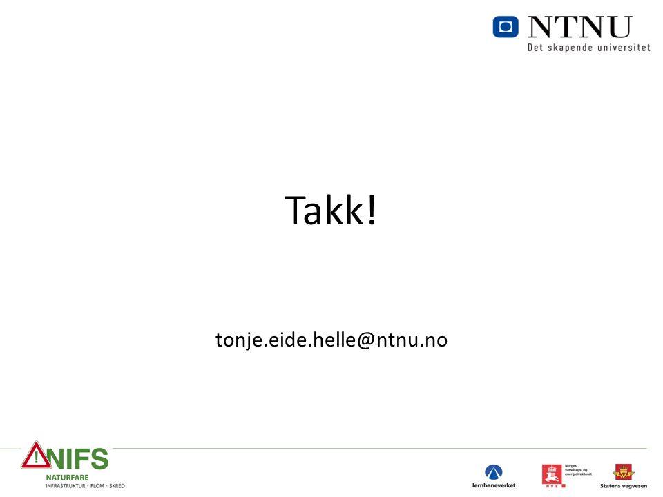 Takk! tonje.eide.helle@ntnu.no