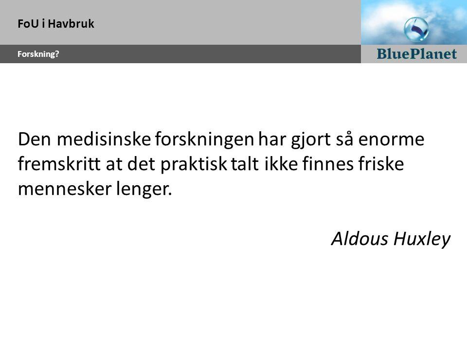 FoU i Havbruk Forskning.