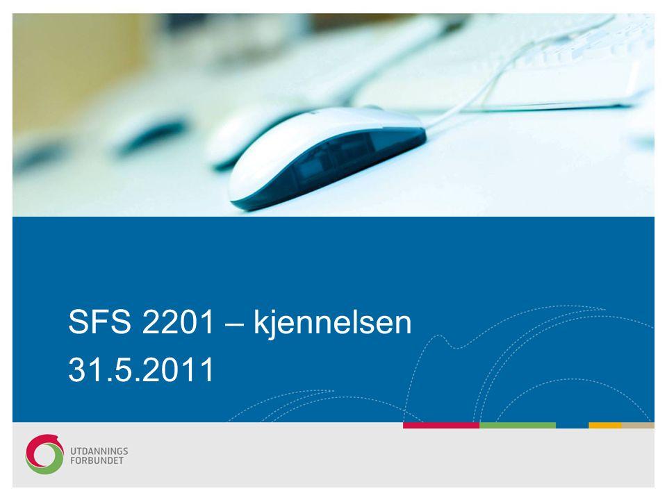 SFS 2201 – kjennelsen 31.5.2011