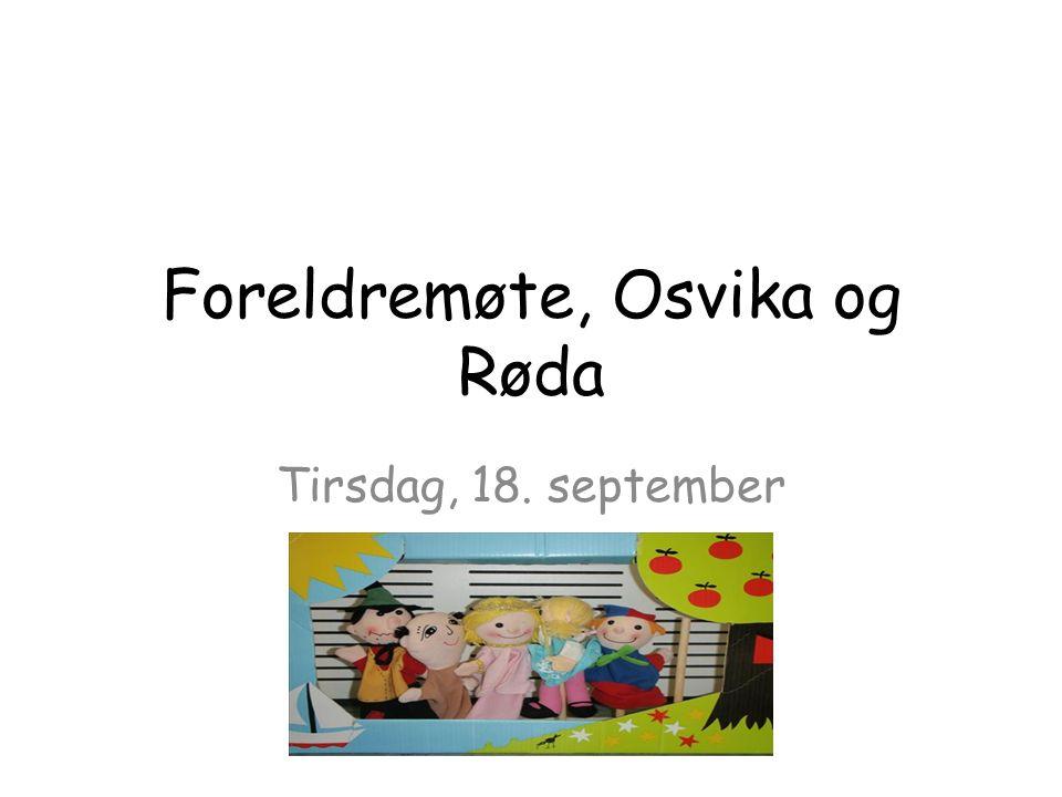 Foreldremøte, Osvika og Røda Tirsdag, 18. september