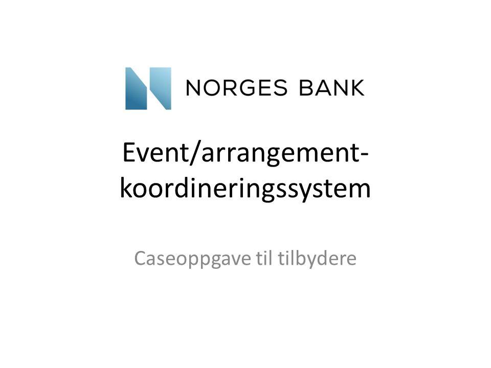 Event/arrangement- koordineringssystem Caseoppgave til tilbydere