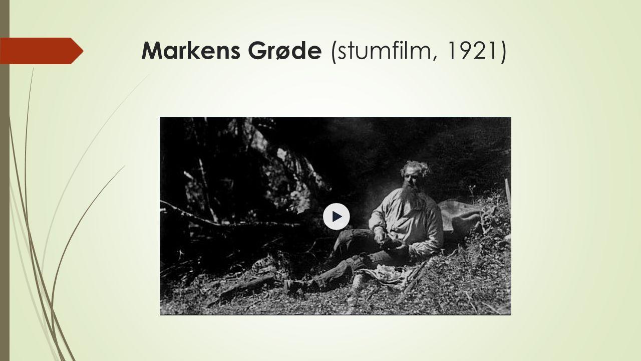 Markens Grøde (stumfilm, 1921)