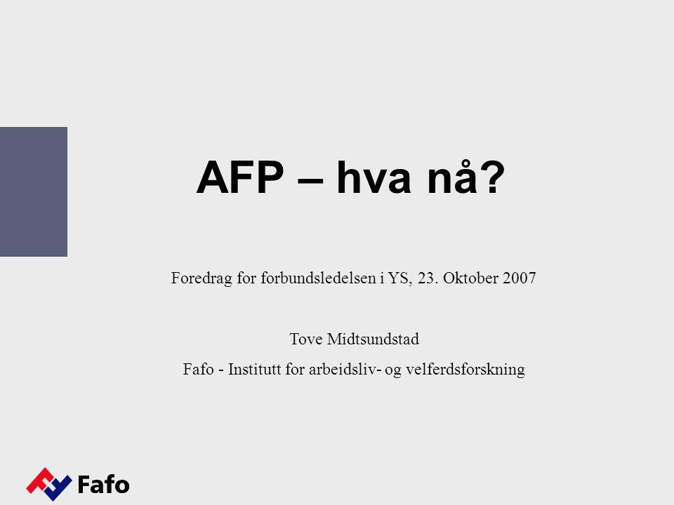 AFP – hva nå. Foredrag for forbundsledelsen i YS, 23.