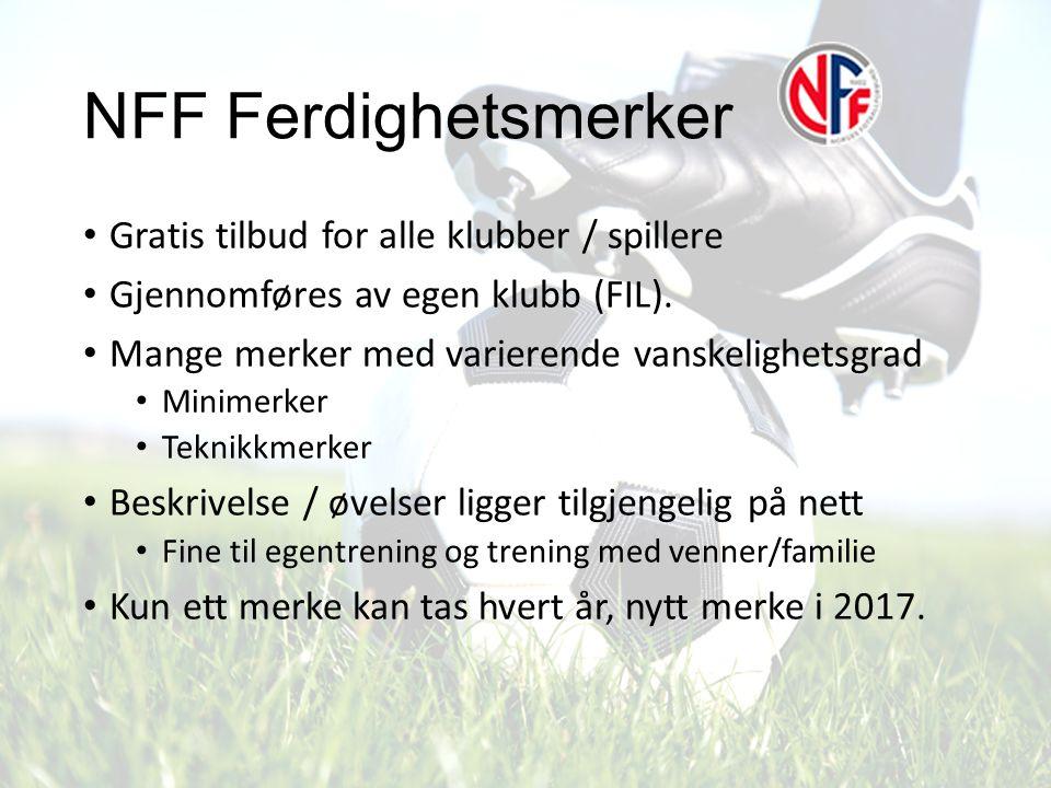 NFF Ferdighetsmerker Gratis tilbud for alle klubber / spillere Gjennomføres av egen klubb (FIL). Mange merker med varierende vanskelighetsgrad Minimer