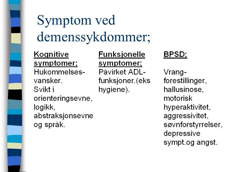 Symptom ved demenssykdommer;