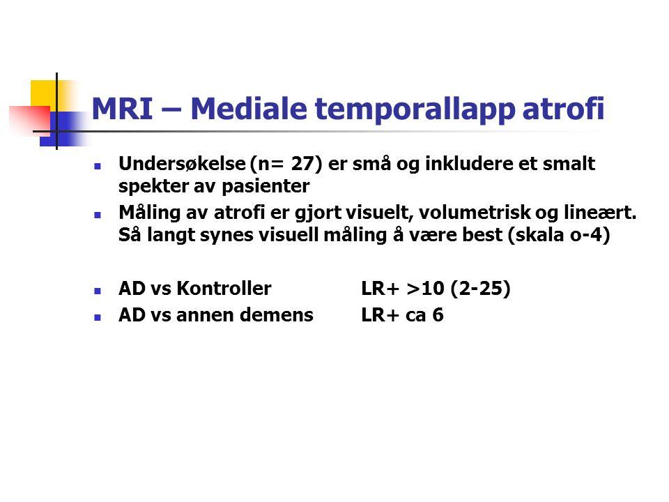 MRI – Mediale temporallapp atrofi Undersøkelse (n= 27) er små og inkludere et smalt spekter av pasienter Måling av atrofi er gjort visuelt, volumetrisk og lineært.
