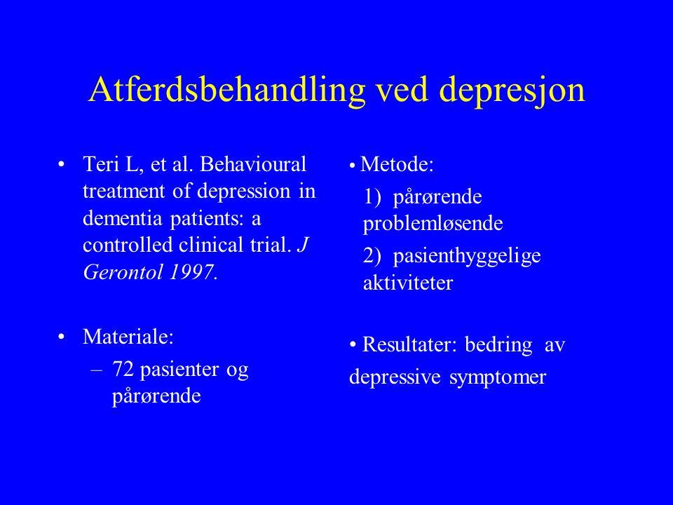Terapi rettet mot pasienten Informasjon om demenssykdommen Identifisering og optimal behandling av annen somatisk sykdom Medikamentseponering Praktisk