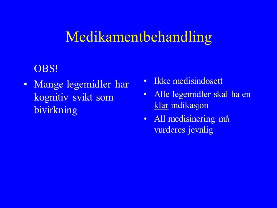 Medikamentbehandling OBS.