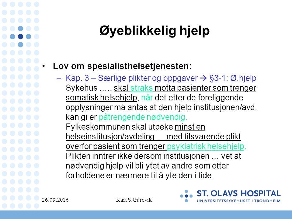 Øyeblikkelig hjelp Lov om spesialisthelsetjenesten: –Kap. 3 – Særlige plikter og oppgaver  §3-1: Ø.hjelp Sykehus ….. skal straks motta pasienter som