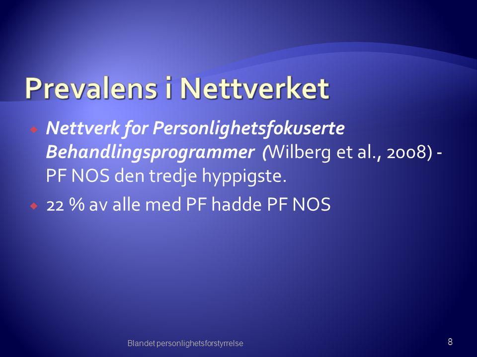  Nettverk for Personlighetsfokuserte Behandlingsprogrammer (Wilberg et al., 2008) - PF NOS den tredje hyppigste.