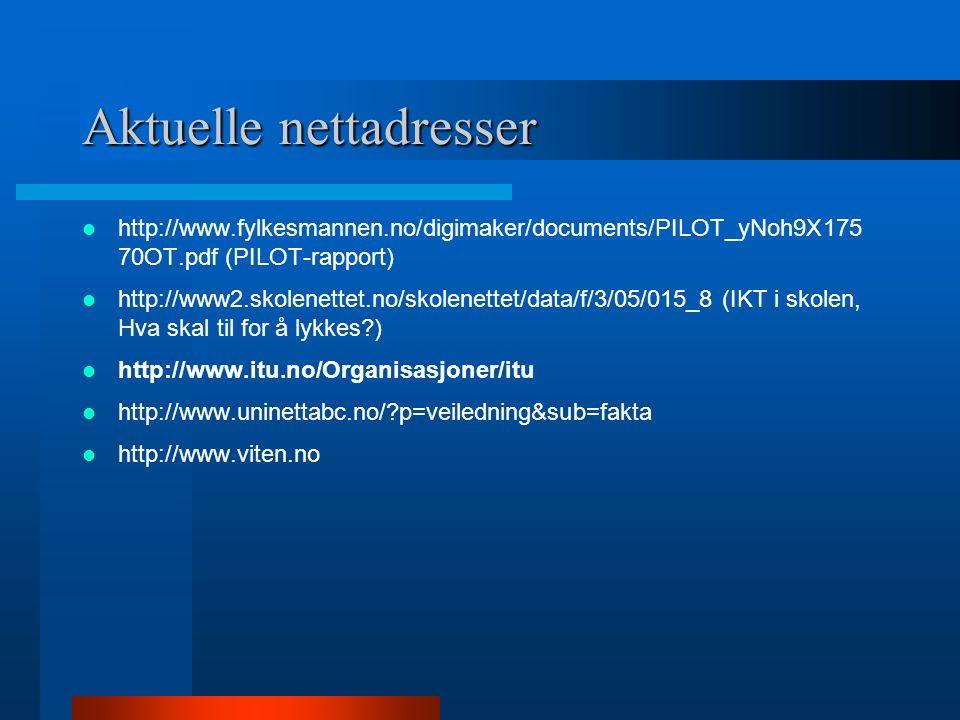 Aktuell litteratur Ola Erstad (2005): Digital kompetanse i skolen ITU (2005) : Digital skole hver dag (hefte) ITU Monitor 2005 : På vei mot digital ko
