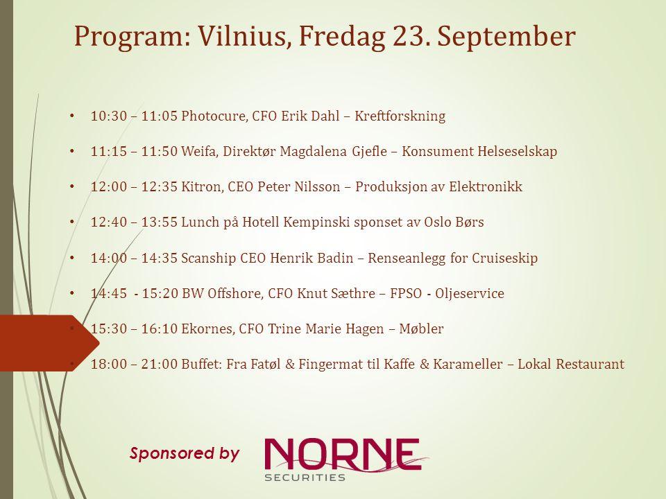 Program: Vilnius, Lørdag 24.