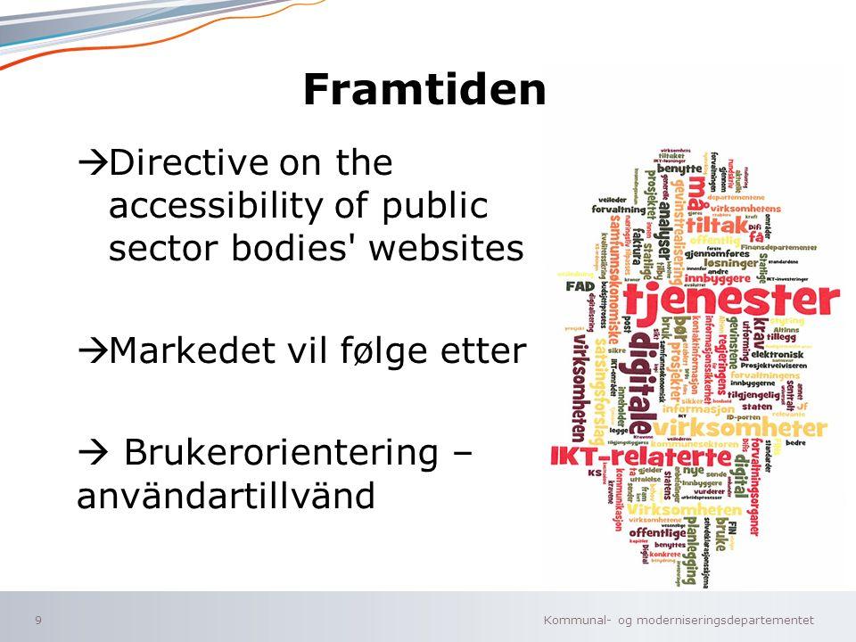 Kommunal- og moderniseringsdepartementet Norsk mal: Sluttside ALTERNATIV A Tips for engelsk mal velg KMD mal ENG under oppsett .
