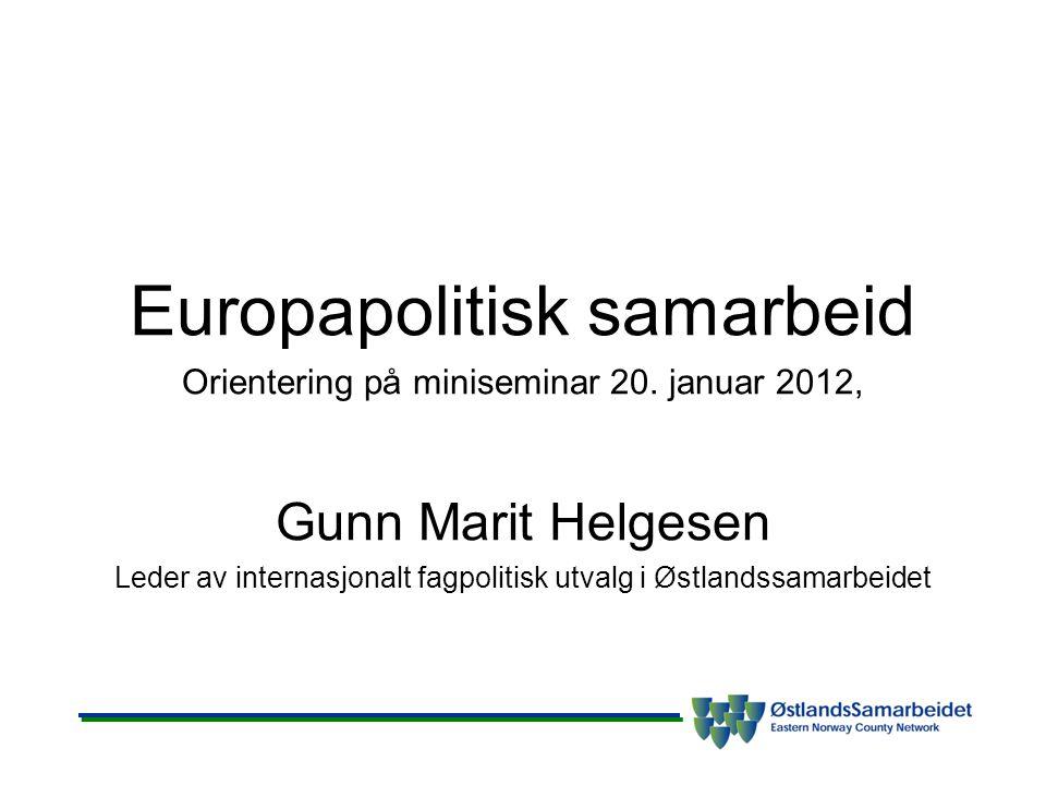 Europapolitisk samarbeid Orientering på miniseminar 20.