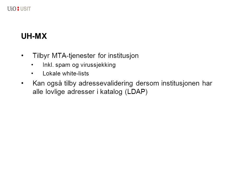 UH-MX Tilbyr MTA-tjenester for institusjon Inkl.