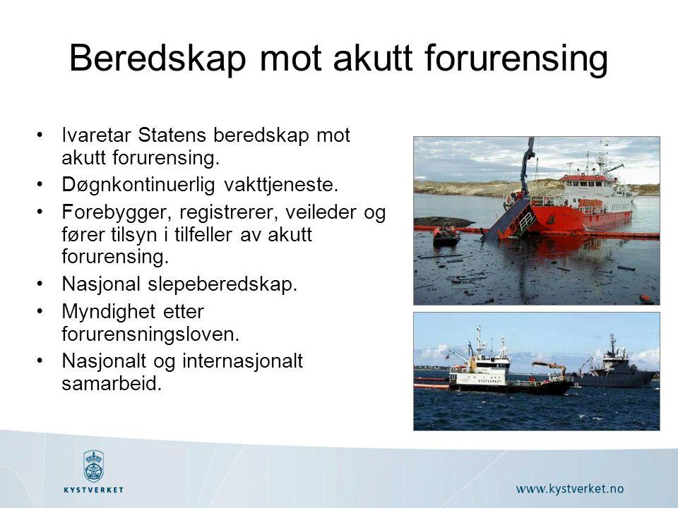 Beredskap mot akutt forurensing Ivaretar Statens beredskap mot akutt forurensing.