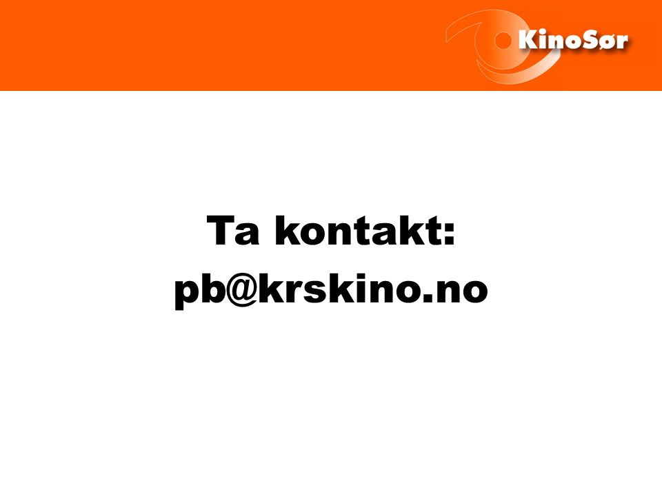 Ta kontakt: pb@krskino.no