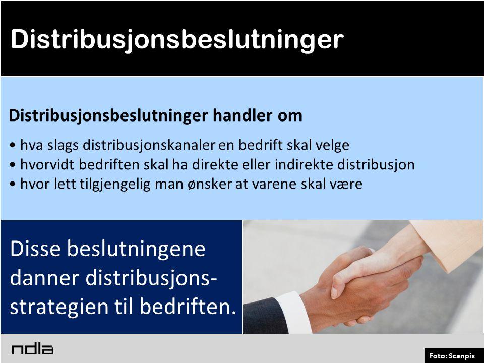 Foto: Scanpix Disse beslutningene danner distribusjons- strategien til bedriften.