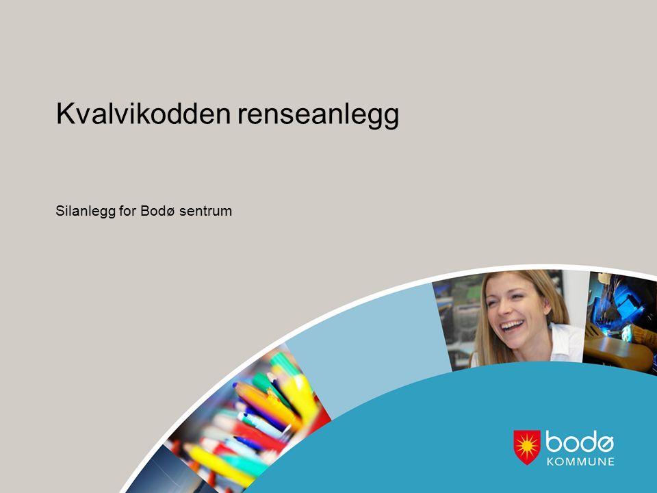 Kvalvikodden renseanlegg Silanlegg for Bodø sentrum