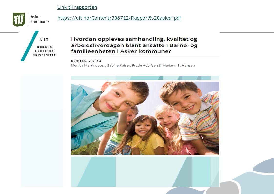 Link til rapporten https://uit.no/Content/396712/Rapport%20asker.pdf