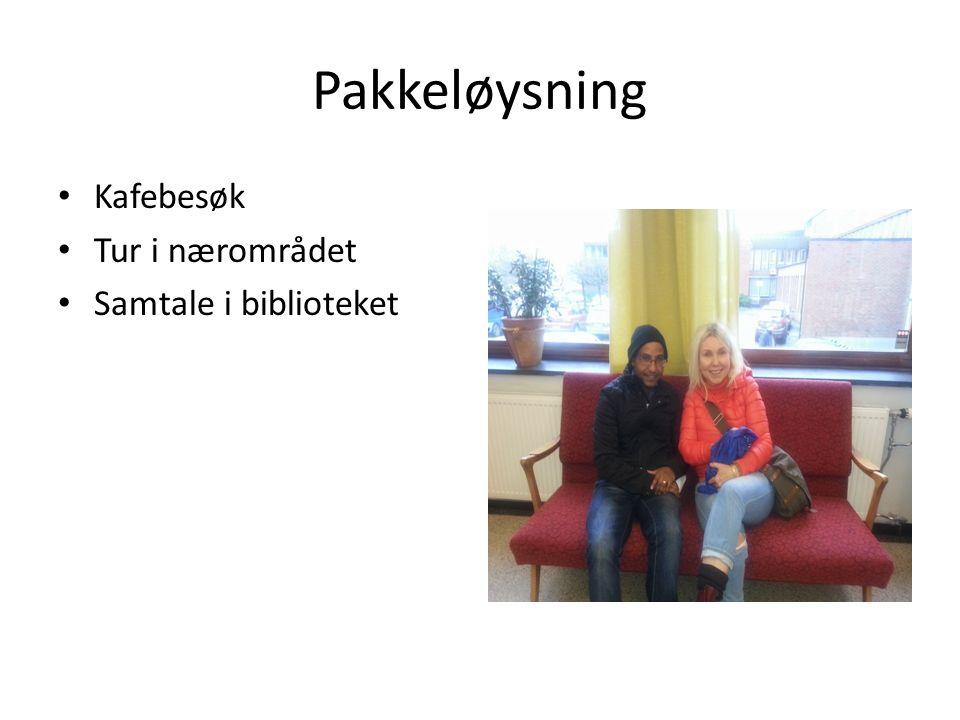 Pakkeløysning Kafebesøk Tur i nærområdet Samtale i biblioteket
