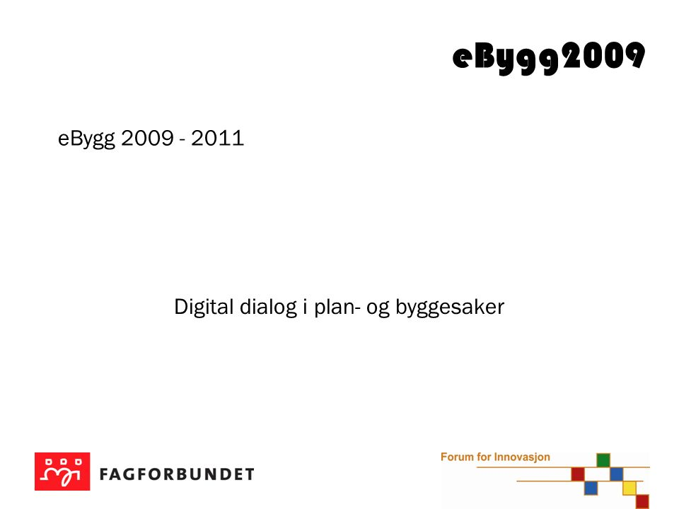 eBygg Organisering