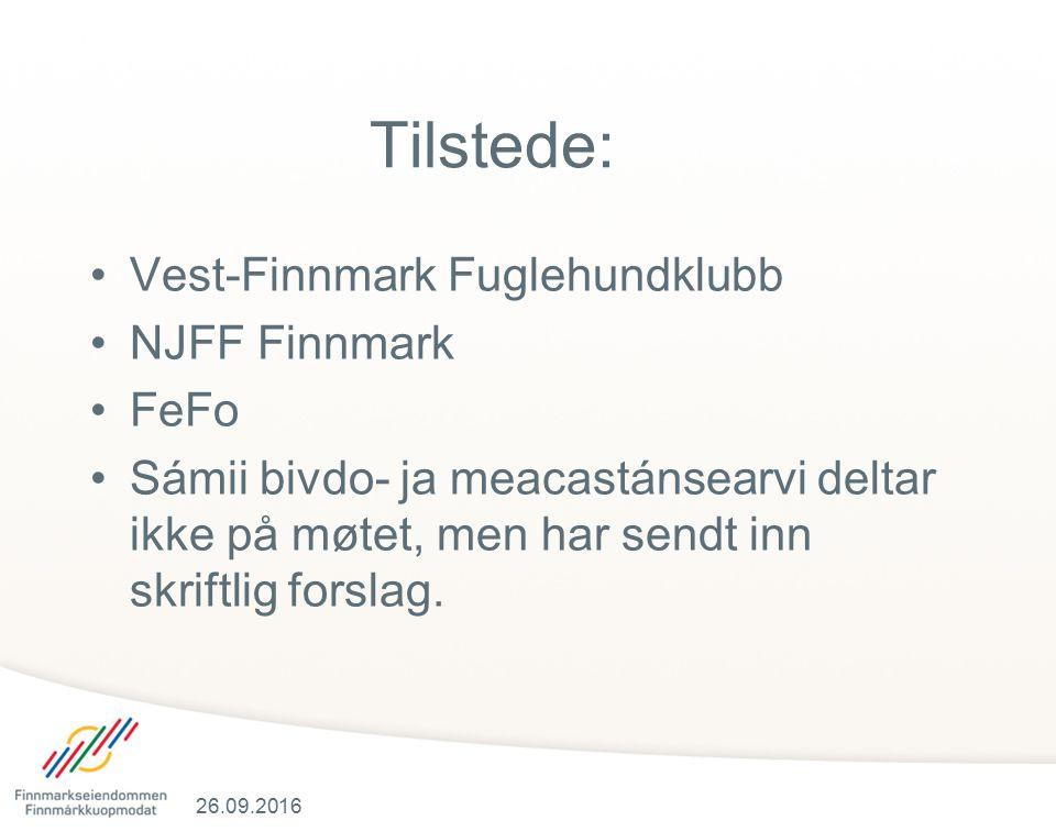 Tilstede: Vest-Finnmark Fuglehundklubb NJFF Finnmark FeFo Sámii bivdo- ja meacastánsearvi deltar ikke på møtet, men har sendt inn skriftlig forslag. 2