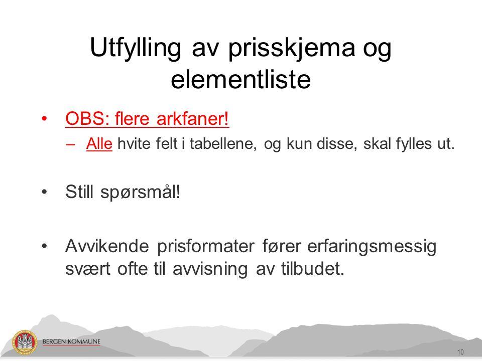 Utfylling av prisskjema og elementliste OBS: flere arkfaner.