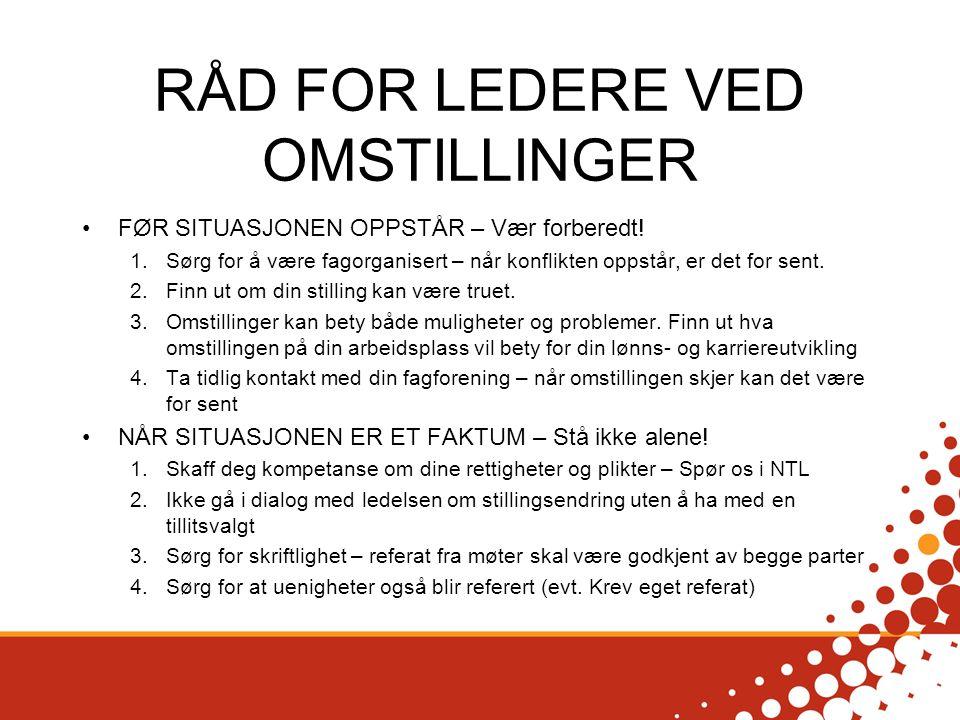 RÅD FOR LEDERE VED OMSTILLINGER FØR SITUASJONEN OPPSTÅR – Vær forberedt.